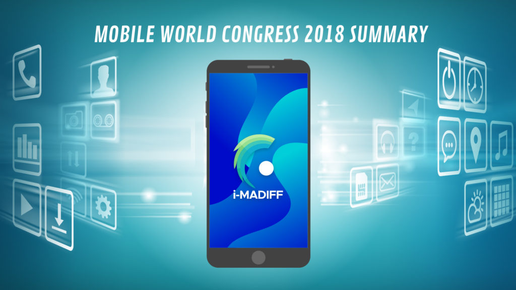 Mobile World Congress 2018, i-MADIFF, news, tech, startups